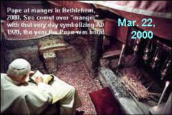 Pope in manger in Bethlehem, March 24 (23?), 2000.